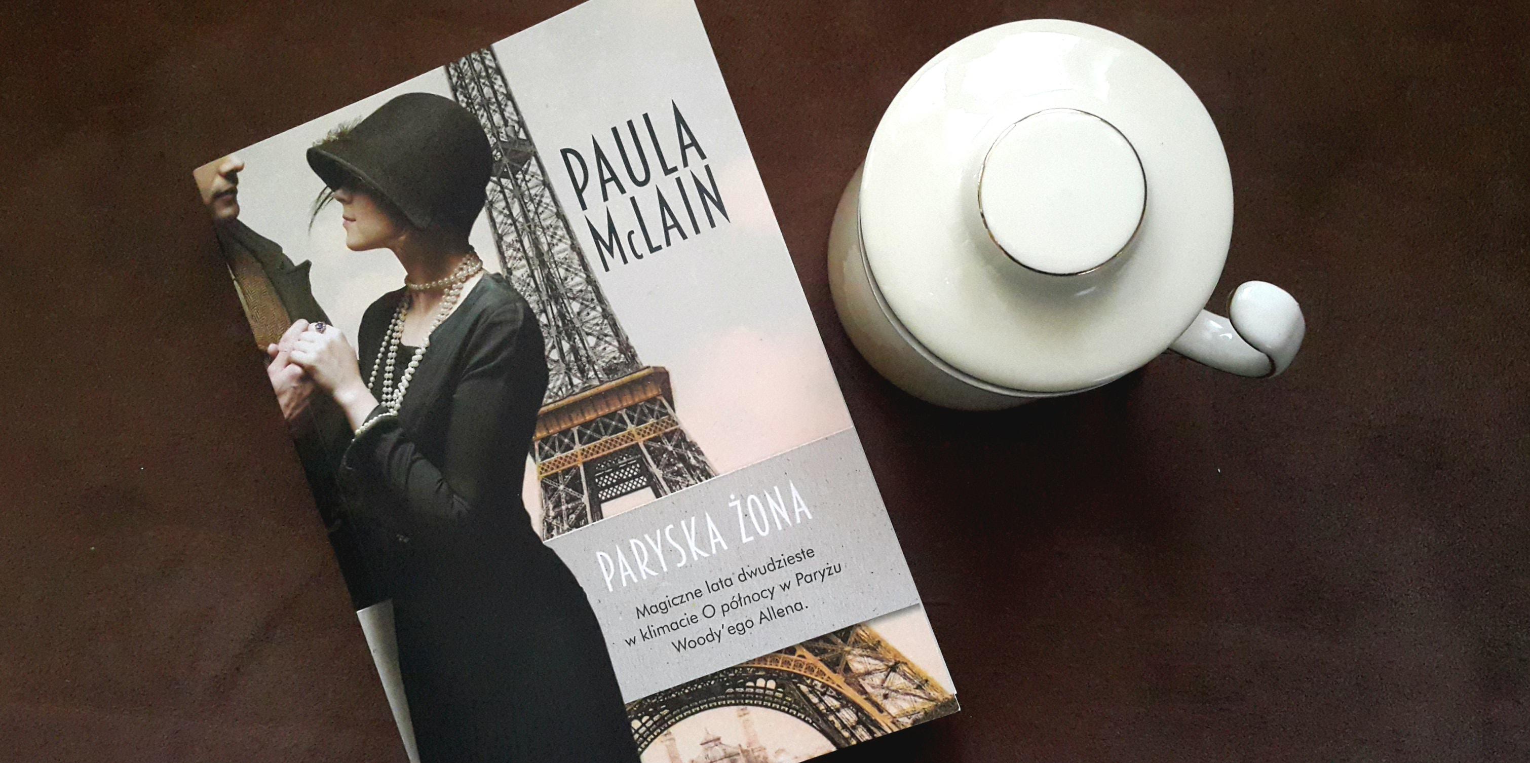 """Paryska żona"" Paula McLain"