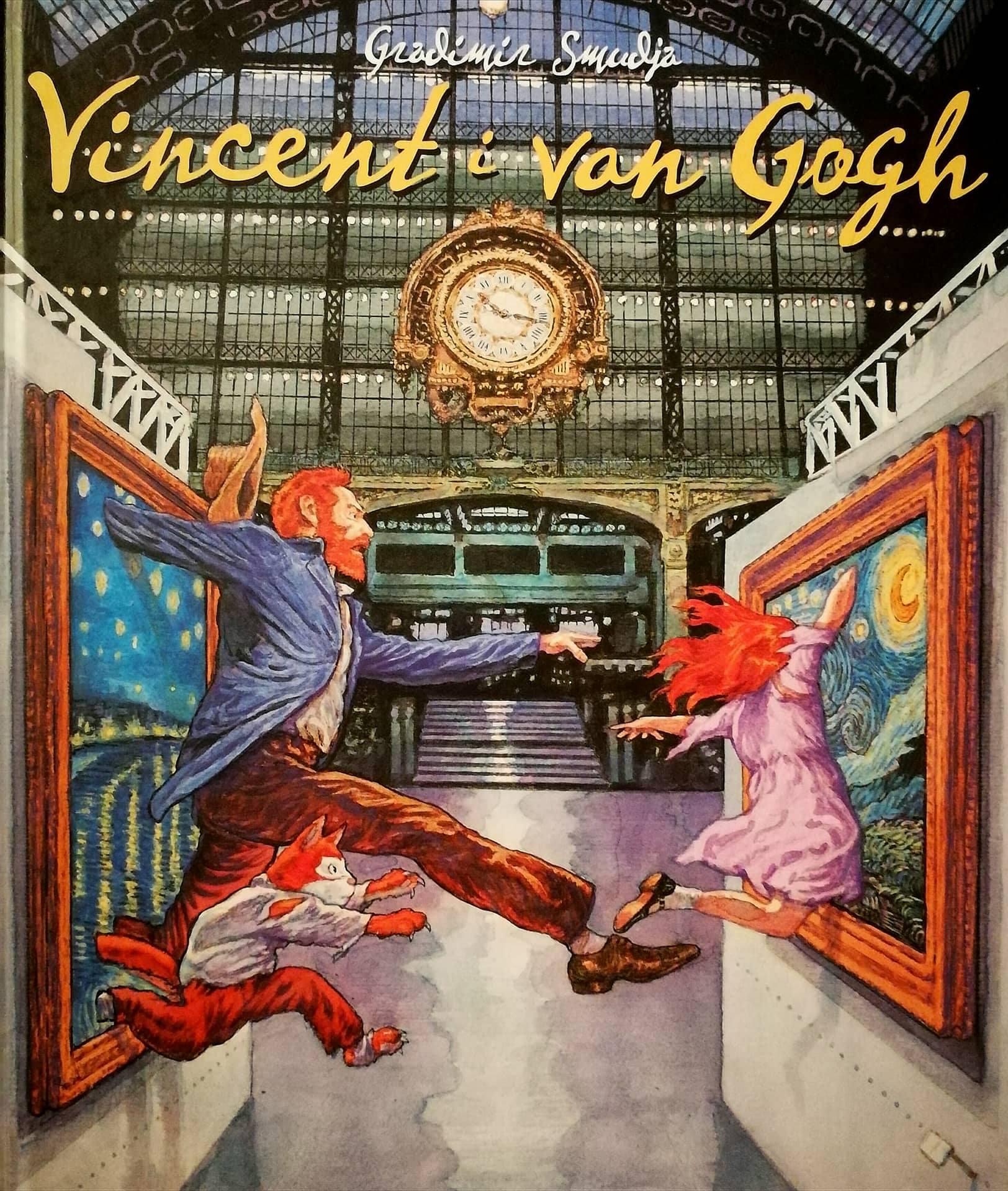 """""""Vincent i van Gogh"""" Gradimir Smudia"""