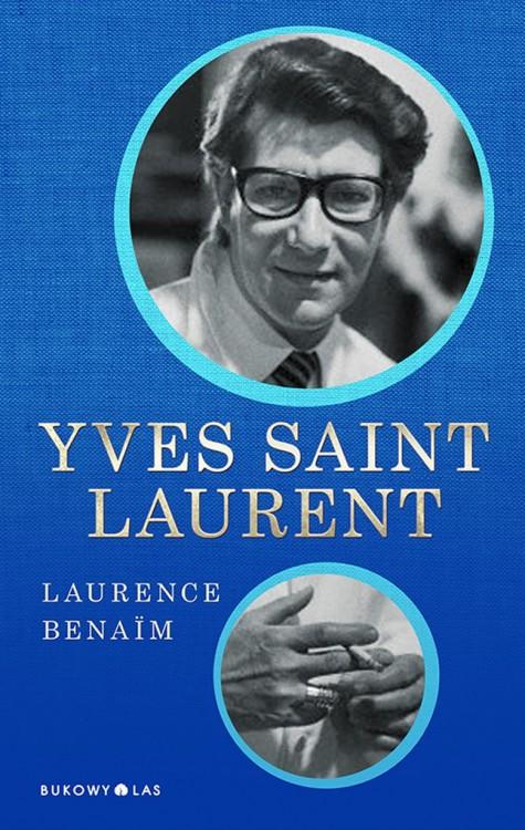 """""""Yves Saint Laurent"""" Laurence Benaim"""