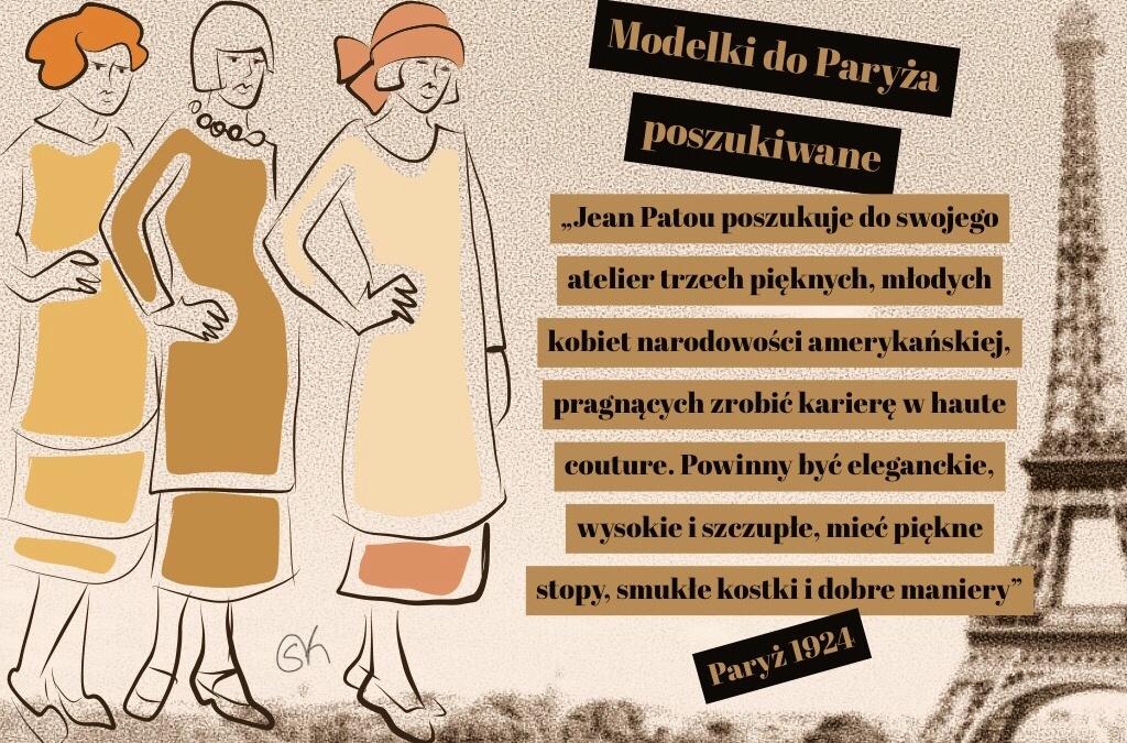 """""""Modelki do Paryża poszukiwane"""" lekcja marketingu u Jeana Patou"""