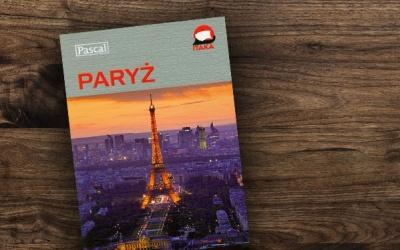 """""""Paryż. Przewodnik ilustrowany"""" – Pinkwart Maciej"""