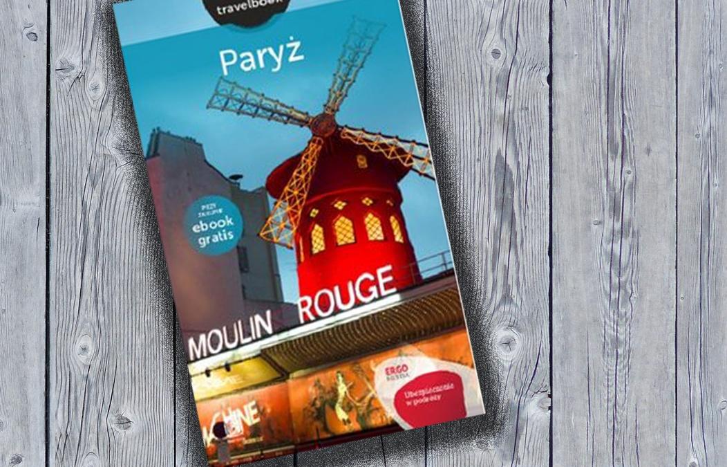 """""""Paryż Travelbook""""  Żóławski Mateusz"""