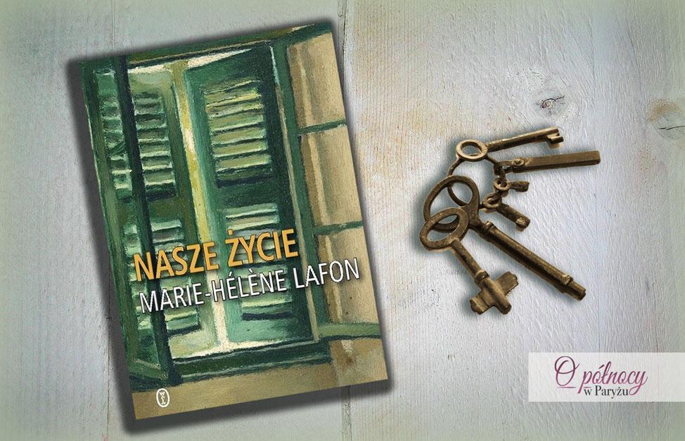 """""""Nasze życie"""" Marie-Hélène Lafon"""