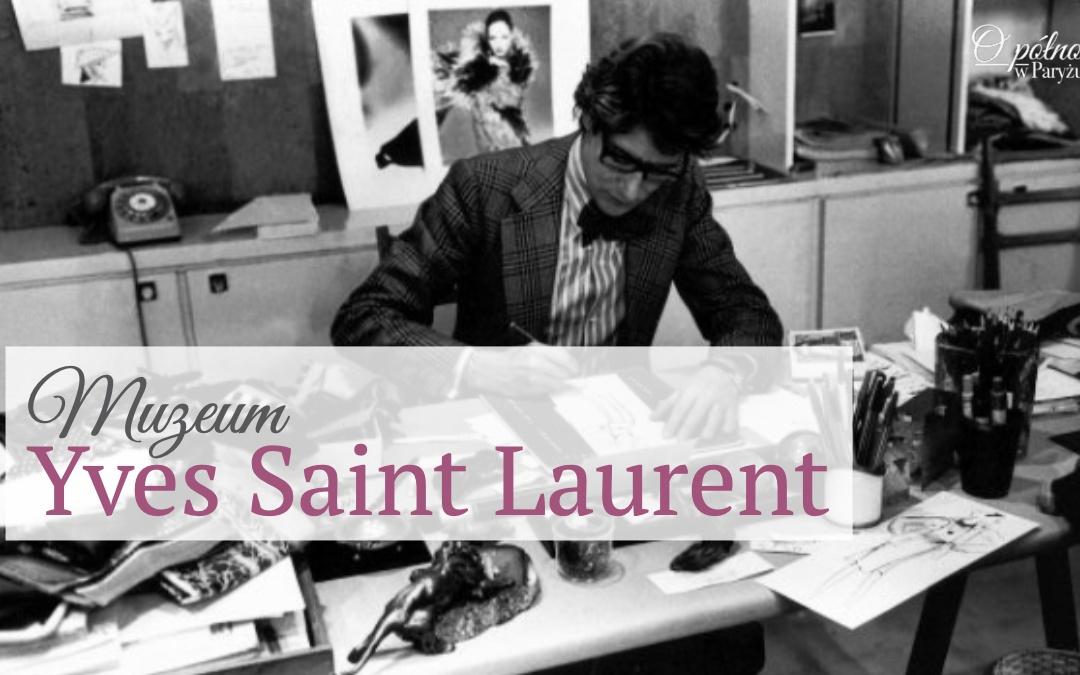 Yves saint laurent museum muzeum Paryż paris