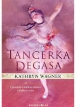 """""""Tancerka Degasa"""" Kathryn Wagner"""