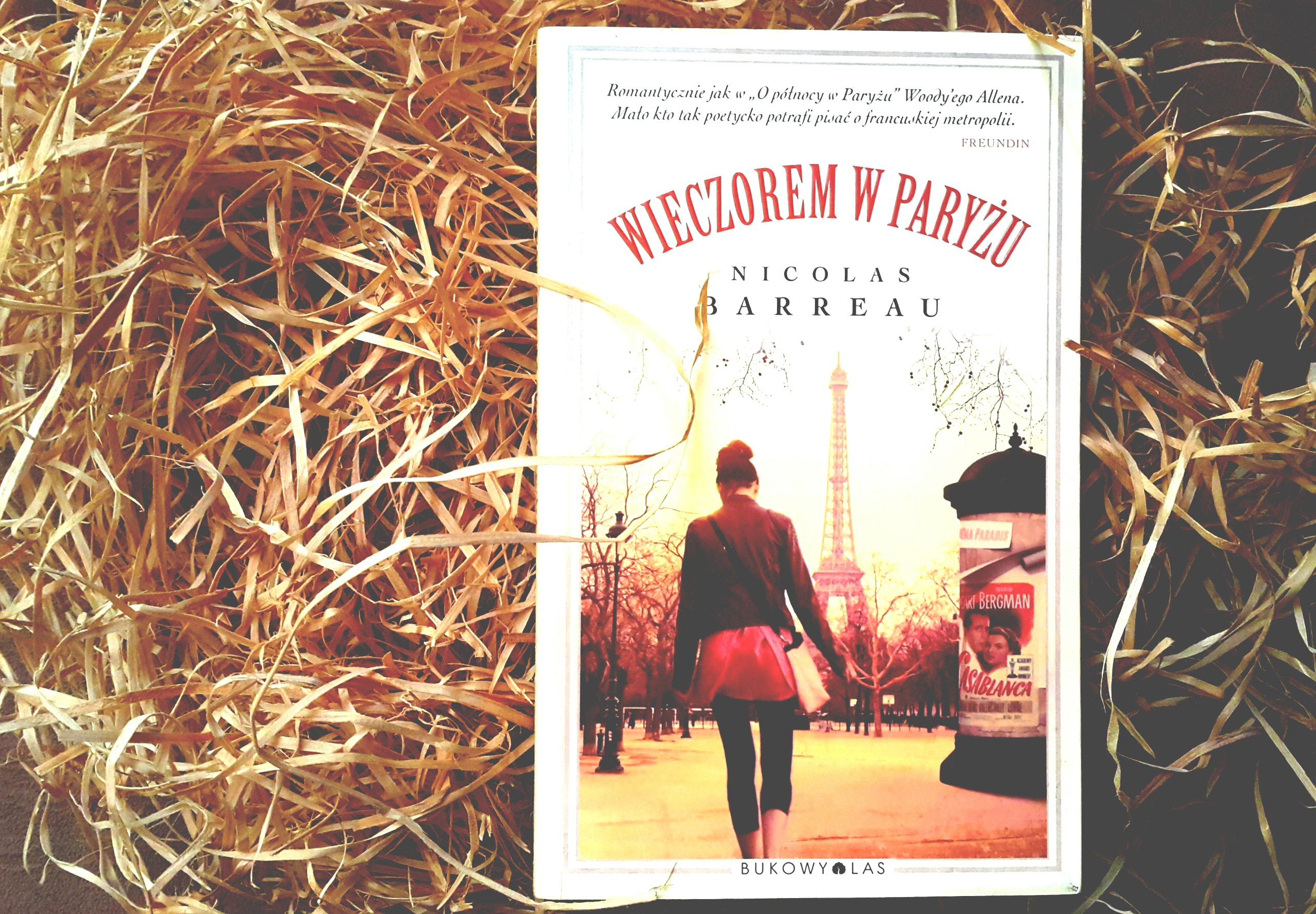 """""""Wieczorem w Paryżu"""" Nicolas Barreau"""