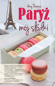 """Mój słodki Paryż"" Thomas Amy"