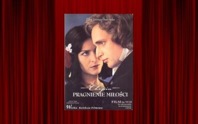 Chopin. Pragnienie miłości, reż. Jerzy Antczak