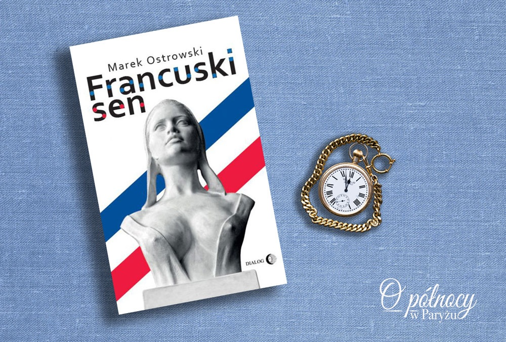 Francuski sen Marek Ostrowski recenzja okładka